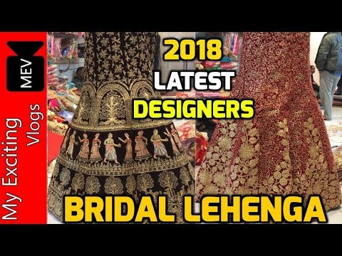 LEHENGA MARKET (2018 LATEST DESIGNER BRIDAL LEHENGAS AT CHEAP & AFFORDABLE PRICE) CHANDNI CHOWK ..