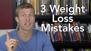 3 Weight Loss Mistakes-Transformation TV-Episode #006