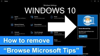"How to remove ""Browse Microsoft Tips"" from Settings in Windows 10"