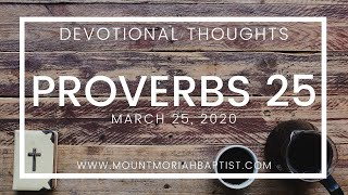 Proverbs 25 | March 25, 2020 | Pastor Michael