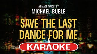 Save The Last Dance For Me (Karaoke Version) - Michael Buble
