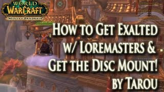 How to Get Exalted w/ Lorewalkers in 30mins & Get the Disc of the Red Flying Cloud mount! thumbnail