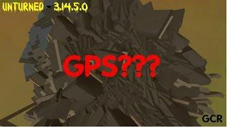 Unturned - Обновление 3.14.5.0! GPS - я знаю для чего он!!!#39