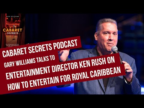 How to be a Guest Entertainer for Royal Caribbean by Senior Cruise Director Ken Rush.