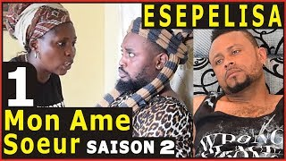 MON AME SOEUR saison2 VOL1 Doutshe Kapanga THEATRE CONGOLAIS NOUVEAUTÉ 2017 Congo Kinshasa Elengi ya
