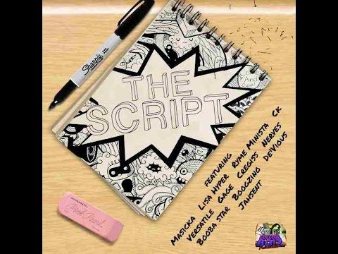 THE SCRIPT RIDDIM MIX FT. GAGE, LISA HYPER, RYME MINISTA, MASICKA & MORE {DJ SUPARIFIC}