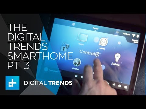 The Digital Trends Smarthome Part 3 - Control4 Whole home automation