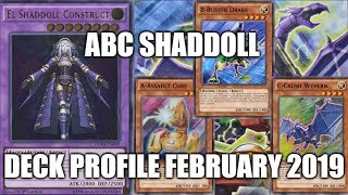 YUGIOH! ABC SHADDOLL DECK PROFILE (FEBRUARY 2019)