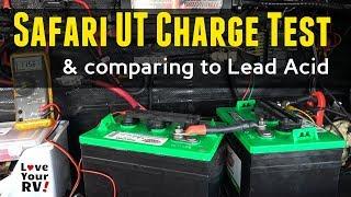 Lion Energy Safari UT Battery Tests (Part 2) - Charging + FLA Comparison