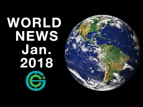 WORLD NEWS January 2018 (Geography Now)