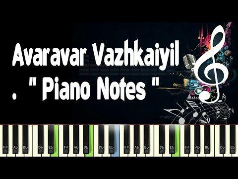 Avaravar Vazhkaiyil (Pandavar Bhoomi) Piano Notes, Sheet Music, Midi, Karaoke