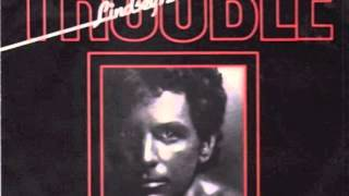 "Lindsey Buckingham / Trouble (12"" Extended Vocal Mix)"
