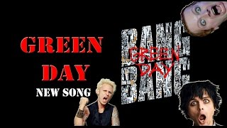NEW GREEN DAY SONG !