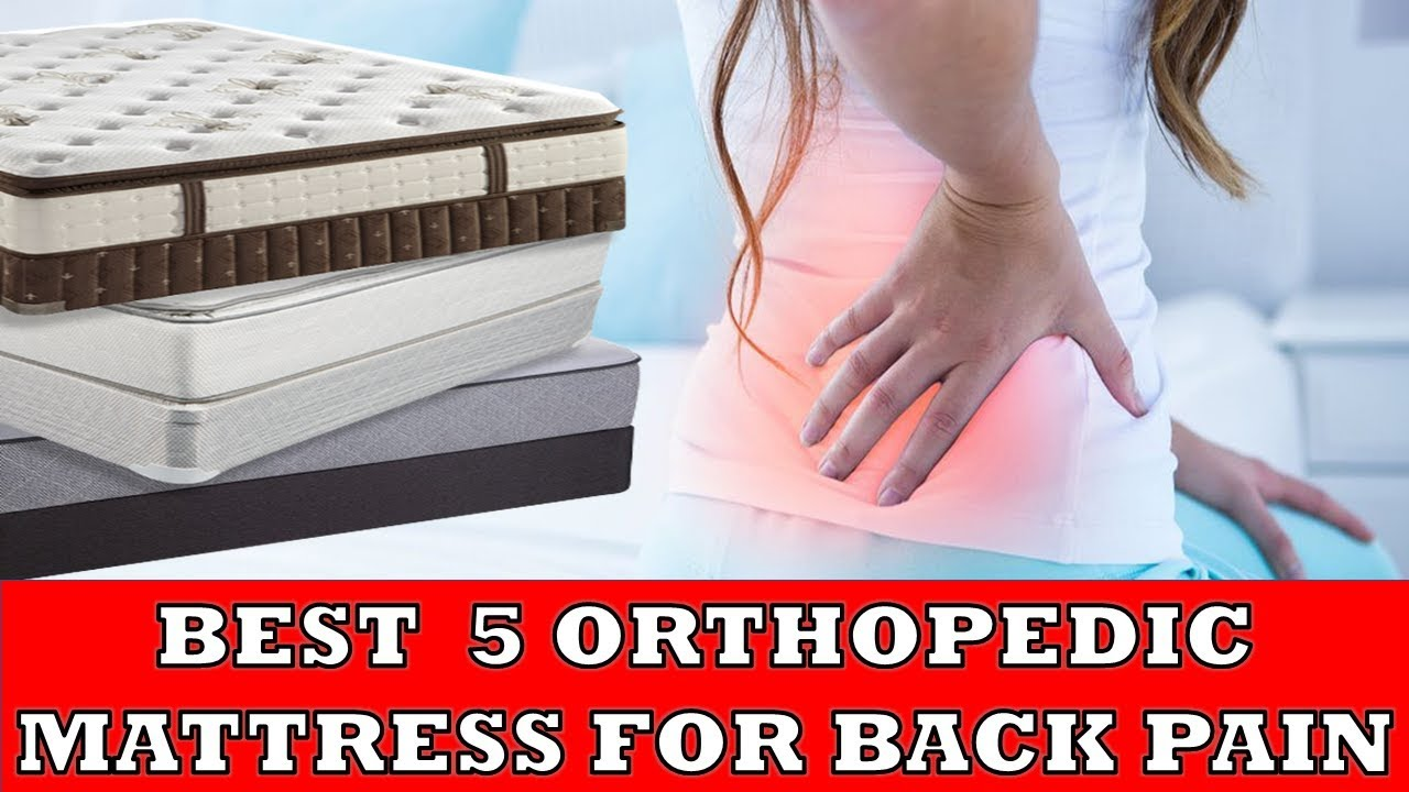 Orthopedic Mattress For Back Pain