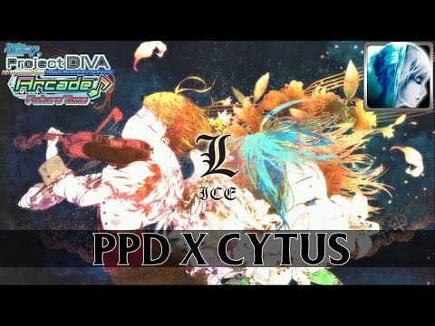 L - ice「PPD FT Extreme x Cytus Hard」Which is Harder?