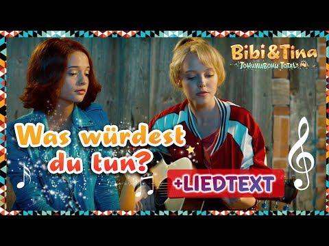Bibi & Tina: Was würdest du tun mit LYRICS zum Mitsingen