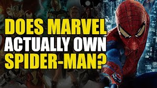 Does Marvel Actually Own Spider-Man? (Spider-Man Rights Explained)