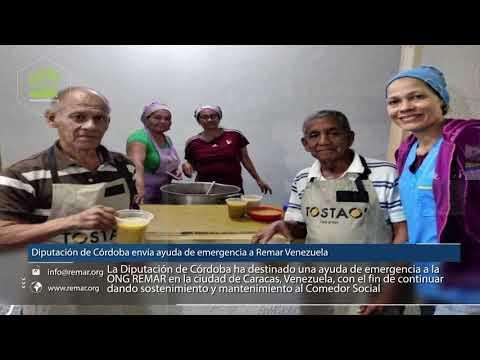 REMAR ONG - Diputación de Córdoba envía ayuda de emergencia a Remar Venezuela