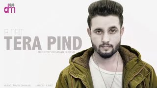 Tera Pind mp3 song download R Nait in album Tera Pind. The song Tera Pind is Lyrics R Nait