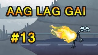 aag lag gayi [ Trollface Quest Sports Trailer ] # 13