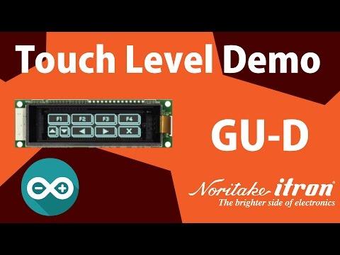 Noritake VFD: GU128X32D-D903S Touch Level Demo using Arduino Uno