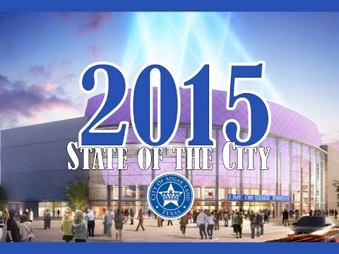 Sugar Land - 2015 State of the City (A Year in Review)