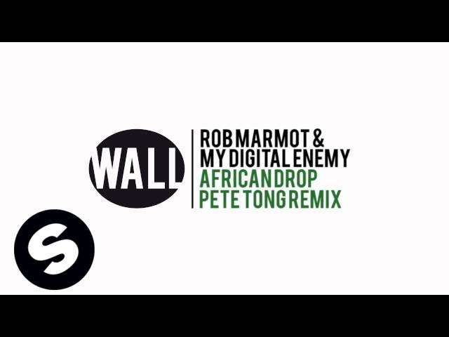 Rob Marmot & My Digital Enemy – African Drop (Pete Tong Remix) [Available June 11]