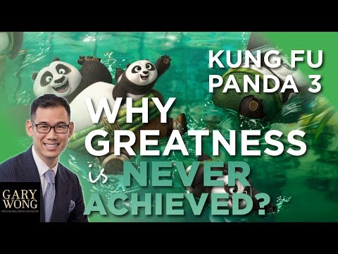 Lesson From Kung Fu Panda 3 - Why People Never Achieve Greatness