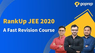 RankUp JEE 2020: A Fast Revision Crash Course