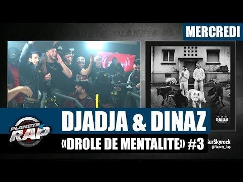 Youtube: Planète Rap – Djadja & Dinaz«Drôle de mentalité» #Mercredi