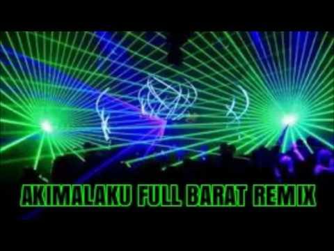 DJ TERBARU REMIX BREAKBEAT (AKIMILAKU FULL BASS) 2017