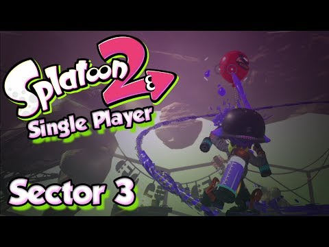 Splatoon 2 Story Mode #3 - Sector 3 & More New Weapons! (Single Player W/ DUDE)