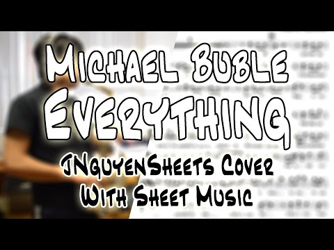 Michael Bublé - Everything (JNguyenSheets Cover)