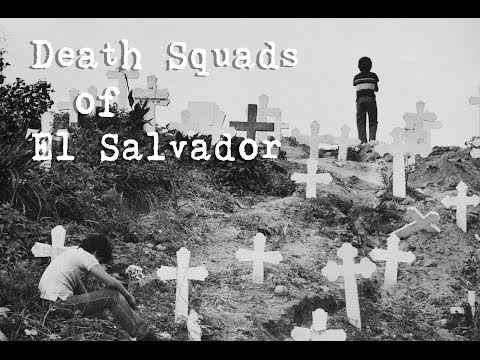 death-squads-of-el-salvador-(part-1)