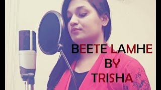 Beete Lamhe | The Train | Female Cover By Trisha