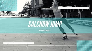 #1 Jak wykonać skok SALCHOW ? I How to jump SALCHOW? I Tips