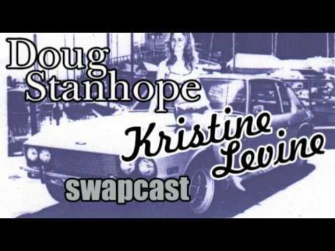 Swapcast  Doug Stanhope Kristine Levine