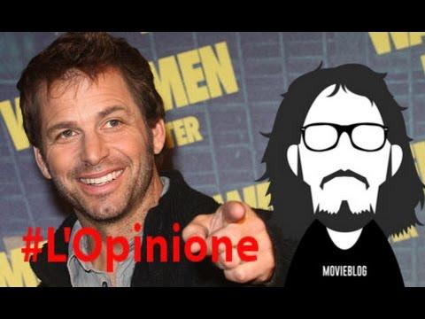 Zack Snyder: Cialtrone o Genio? #L'Opinione