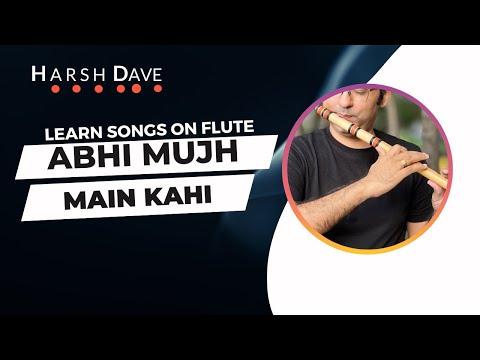 Abhi Mujh Main Kahin - Flute lessons by Harsh Dave |Agneepath|Sonu Nigam | Ajay Atul