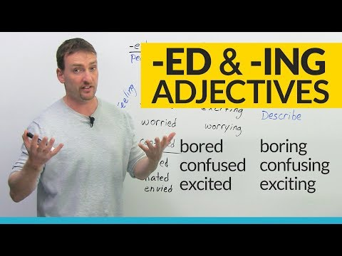 Bored or Boring? Learn about -ED and -ING adjectives in English