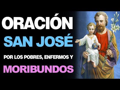 🙏 Oración Milagrosa a San José POR LOS POBRES, LOS ENFERMOS Y LOS MORIBUNDOS 🤒