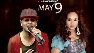 ETHIO UNITED PRESENTS: JACKY GOSEE & ABBY LAKEW (AFTER MOVIE)