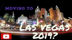Moving to Las Vegas - Is it a GOOD decision in 2019??