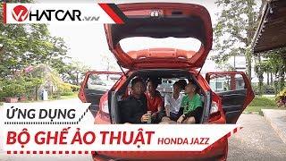 Honda Jazz: Khi ghế xe hơi không chỉ dùng để ngồi (fun) | Trailer đánh giá