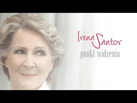 Irena Santor - Zawsze może być piękniej