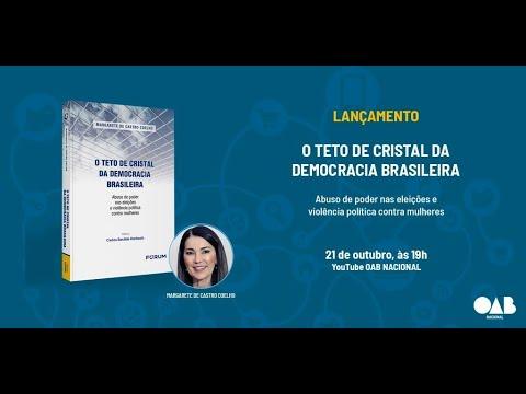 Lançamento do Livro : O Teto de Cristal da Democracia Brasileira