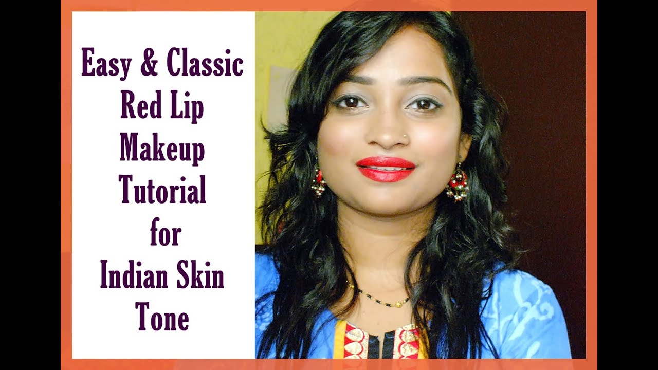 Easy Classic Red Lip Makeup Tutorial For Indian Skin Tone