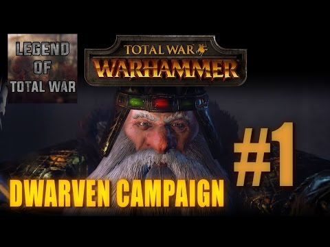 DWARVEN CAMPAIGN GAMEPLAY - TOTAL WAR: WARHAMMER #1