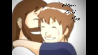 When God Ran Animated Music Video - Phillips, Craig and Dean