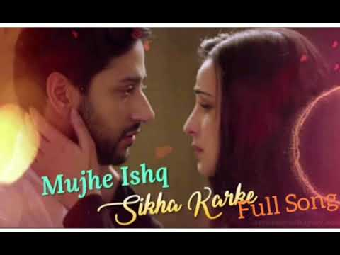 mujhe-ishq-sikha-karke-full-song//ghost/(latest-super-hit-song)